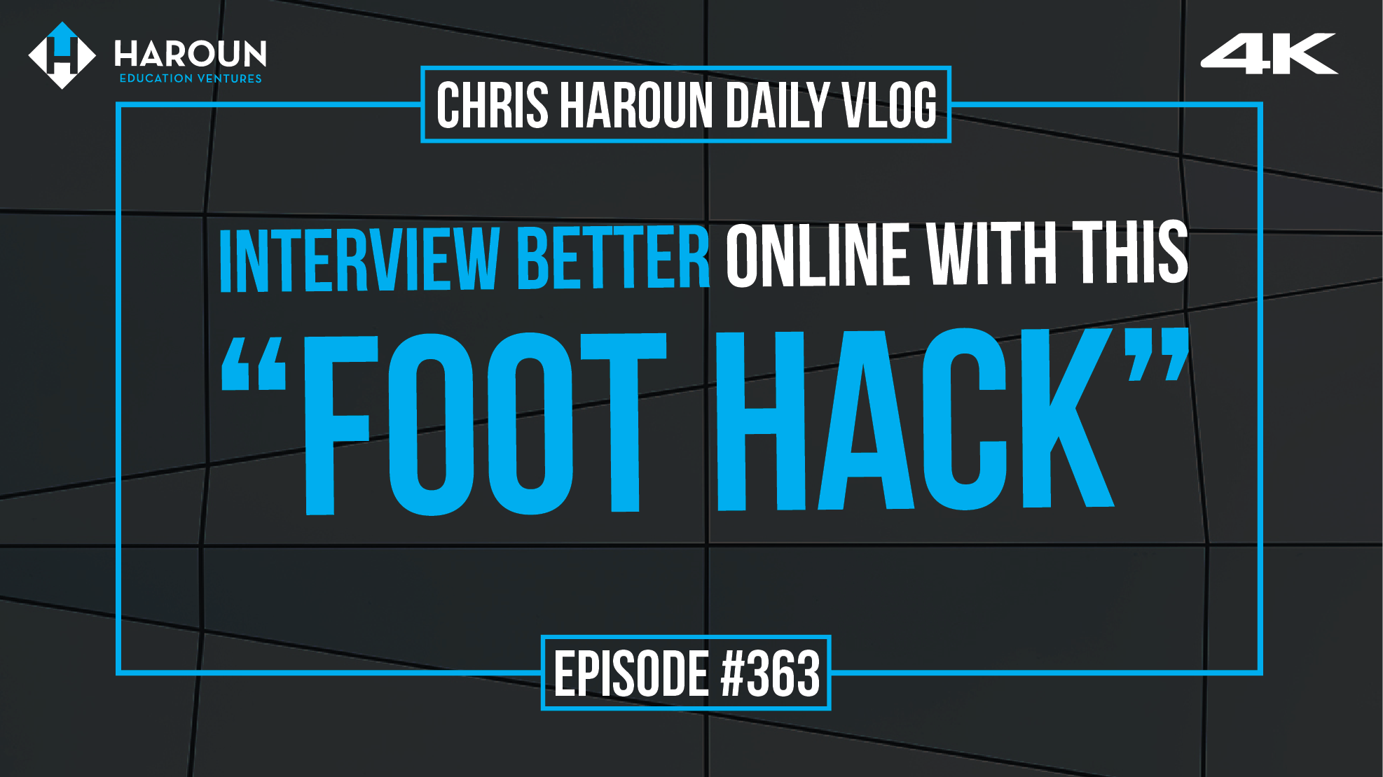 """VLOG_363_7_29_2019_Interview Better Online With this """"Foot Hack"""" .png"""
