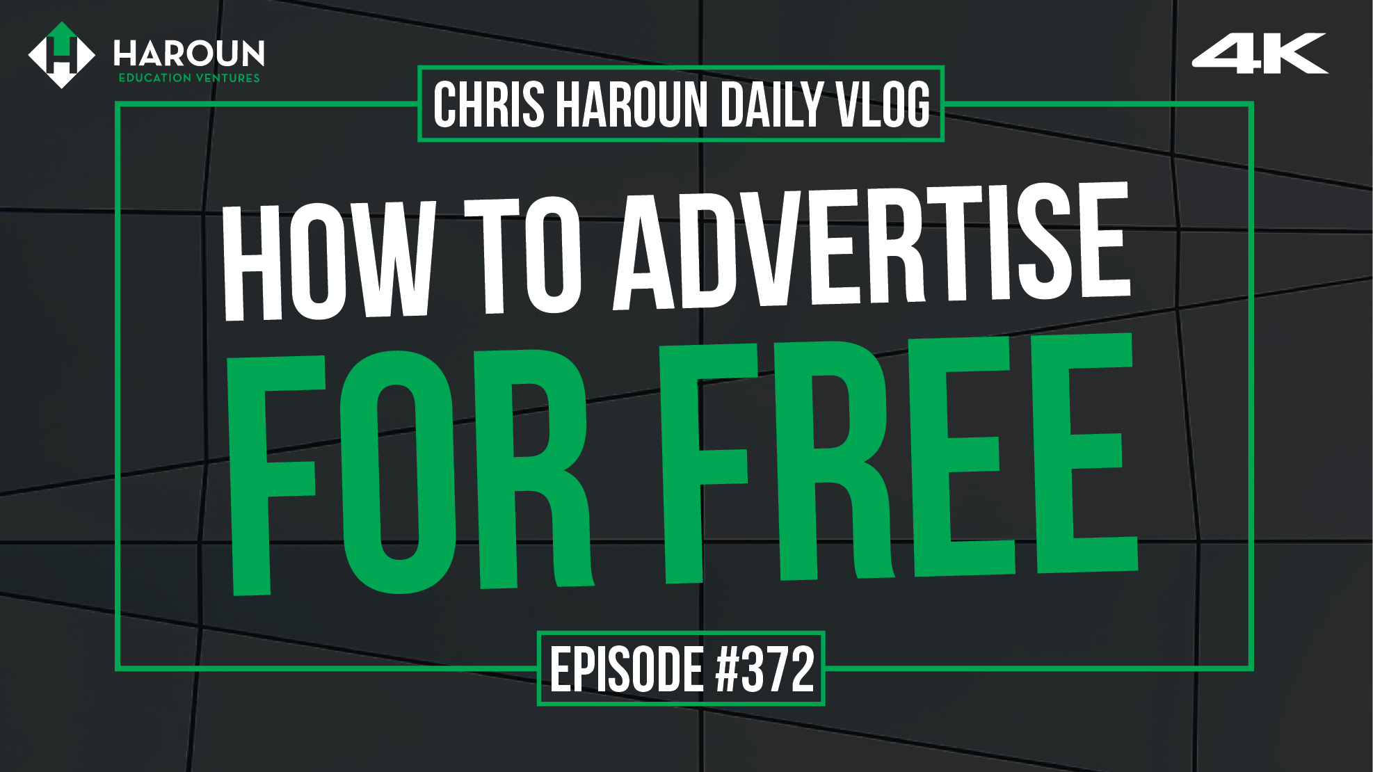VLOG_372_8_7_2019_How to Advertise for Free.png