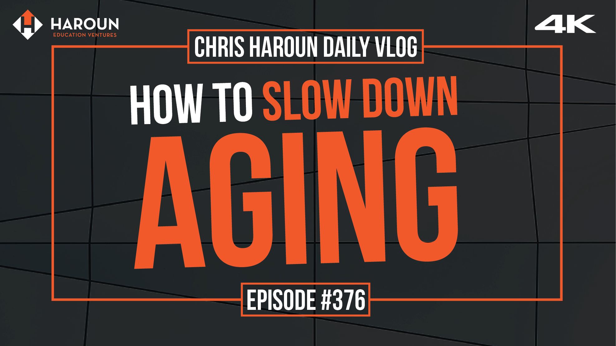 VLOG_376_8_11_2019_How to Slow Down Aging.png