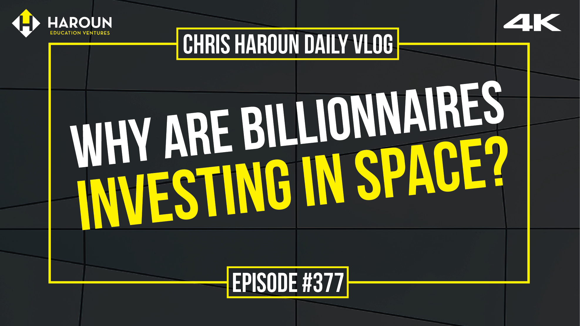 VLOG_377_8_12_2019_Why Are Billionnaires Investing in Space?.png