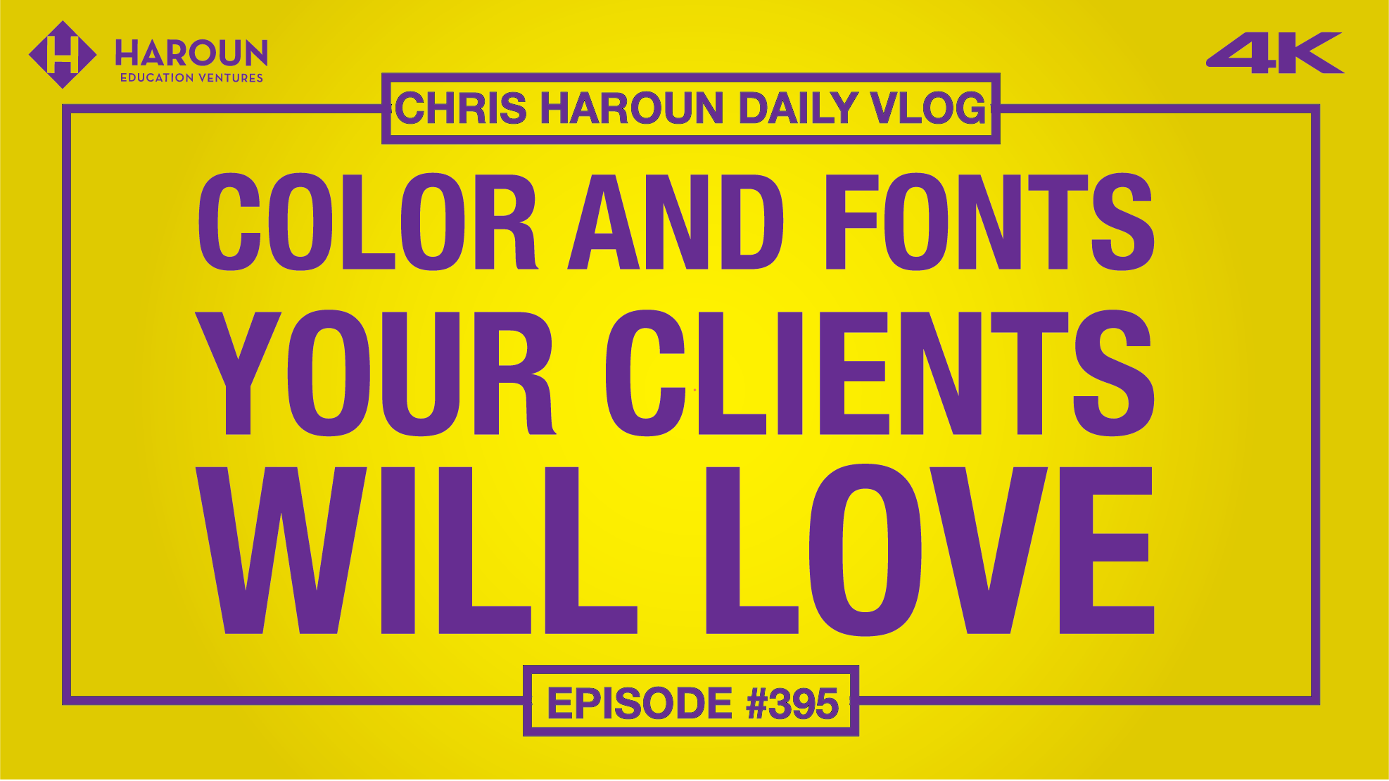 VLOG_395_8_30_2019_Color and Fonts Your Clients Will Love.png