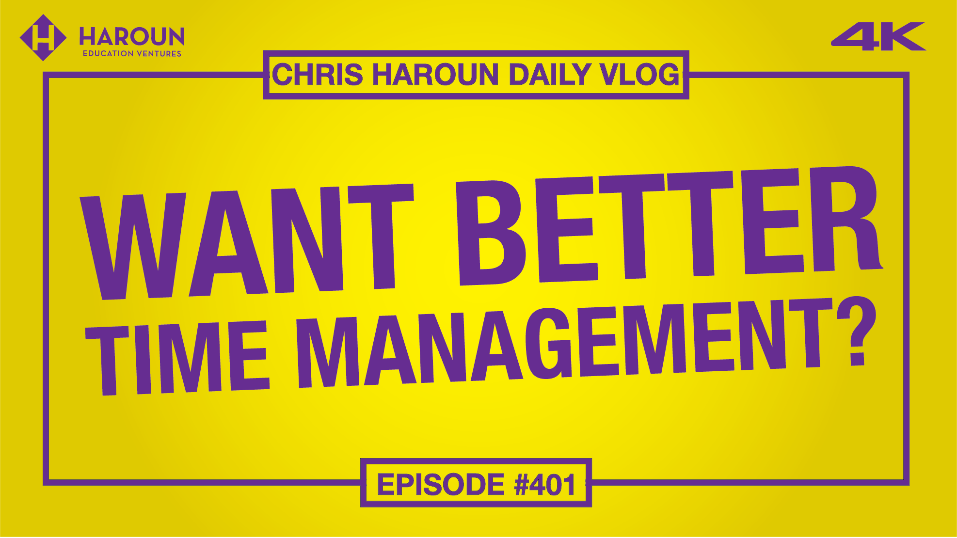 VLOG_401_9_5_2019_Want Better Time Management? .png
