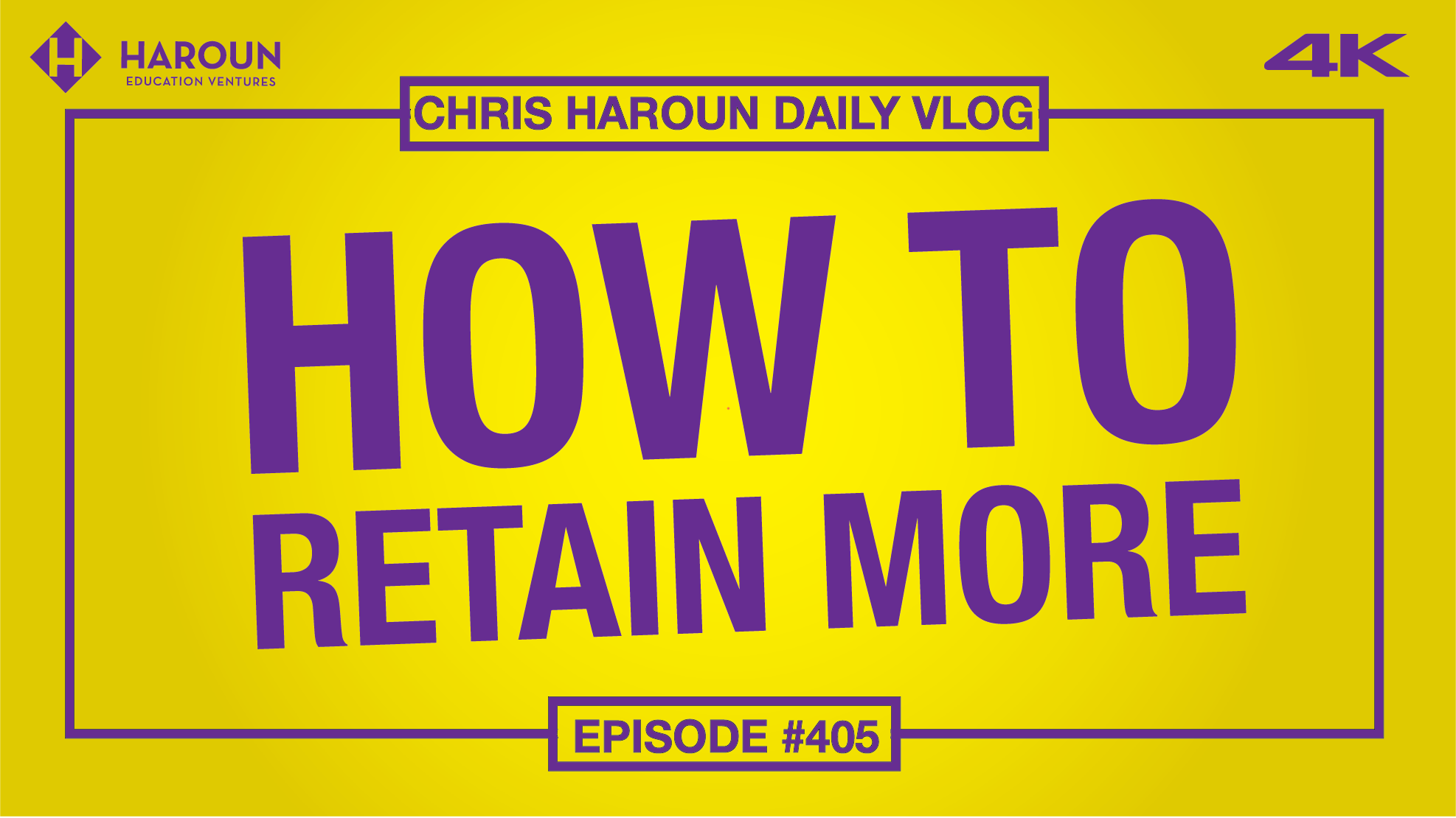 VLOG_405_9_9_2019_How to Retain More .png