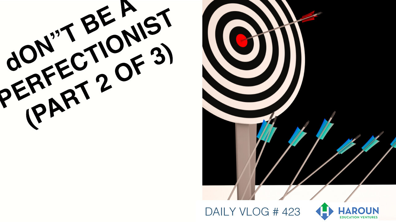 VLOG_423_9_26_19_DAY_5 Don't Be a Perfectionist Part 2 of 3_.jpg