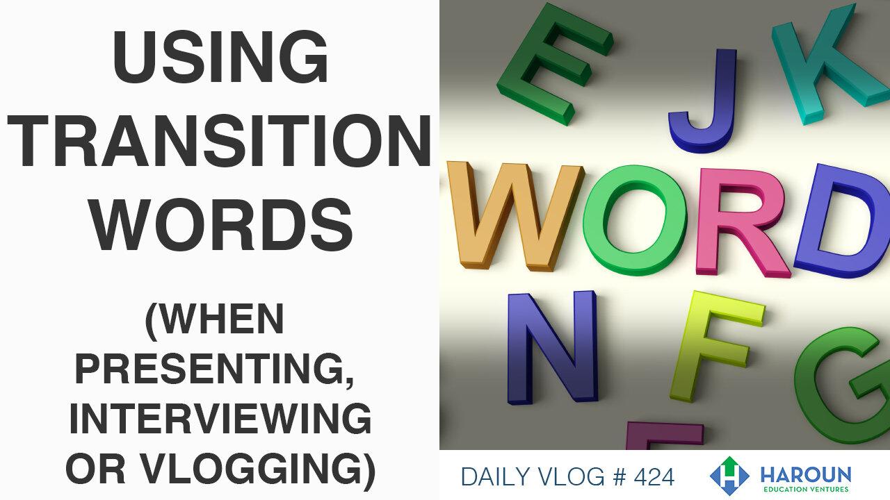 VLOG_424_9_27_19_DAY_6 TRANSITION WORDS.jpg