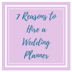 7 Reasons To Hire a Wedding planner.png