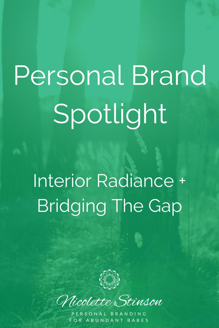 Personal Brand Spotlight Bridging the Gap.png