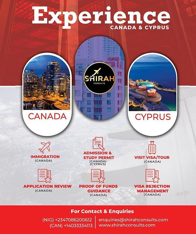 Shirah Consults @shirahconsults is your *ONE STOP IMMIGRATION ADVISORY FIRM* domiciled in Nigeria and Canada. We exist to provide excellent customized migration and international education solutions to Nigerians aspiring to relocate or school in Canada and Cyprus.  SHIRAH takes away the tediousness and confusion of the immigration and education process by *doing all the work for you!* Our expert consultants guide and support every stage of the migration and admissions process *from start to finish.* Our Services cover: ● *Canadian Permanent Residency* ● *School application* - matching you to the right school; preparing, reviewing and submitting applications to the schools on your behalf. ● *Study Visa application*- prepare and submit visa application. ●  CV writing / Statement of Purpose (postgraduate students) ● *Post-landing services* to help you settle in seamlessly ●  Proof of Funds advisory services ●  IELTS support  Let Shirah help you achieve your goals. Contact Us Now +234(708) 620-0612 +1 (403) 333-4113  #ShirahConsults #Canada #Immigration #Visa #Tours #TheReturnees