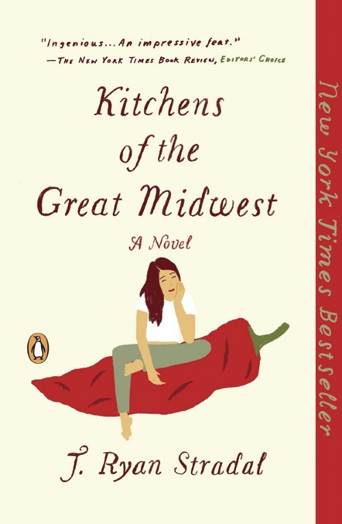 Kitchens Of The Great Midwest by J Ryan Stradal