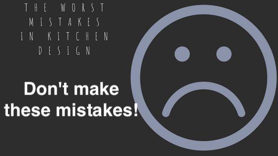 kitchen design mistakes 1.jpg
