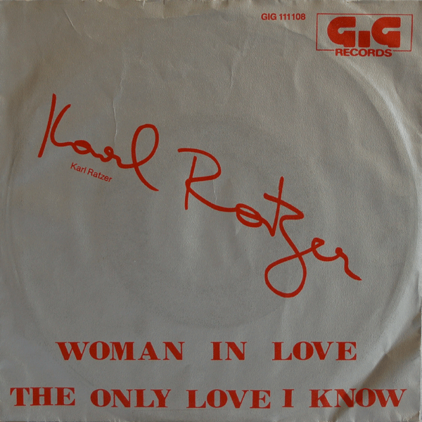 Woman In Love / The Only Love I Know