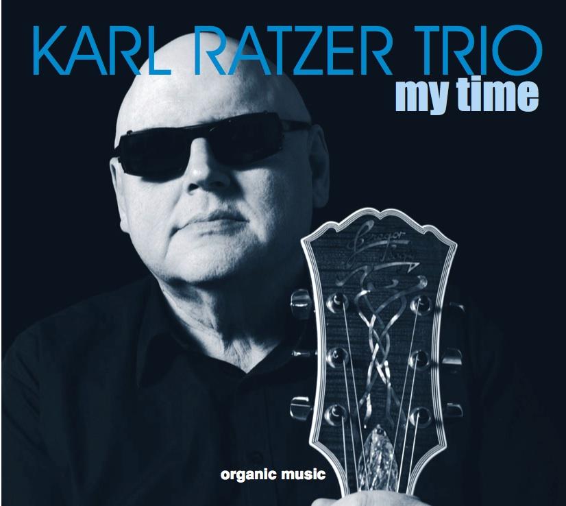 My Time      Bestellen     Karl Ratzer Trio, 2016 CD Karl Ratzer g+v / Peter Herbert, b / Howard Curtis, dr