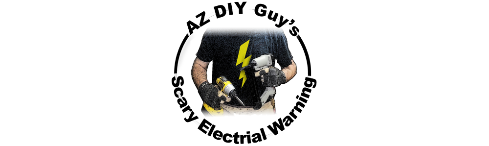 AZ DIY Guy  Scary Electrical Warning    time