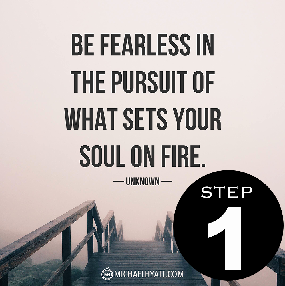 1-Be-fearless-in-the-pusuit-of-what-sets-your-soul-on-fire.png