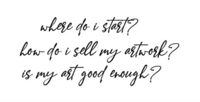 where do I start | how do I sell my artwork | is my art good enough | Donna Giraud