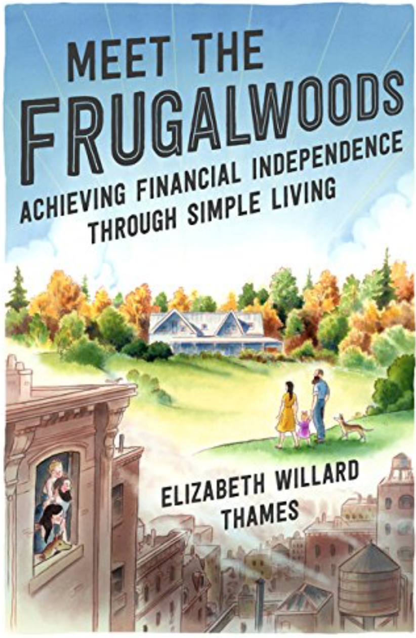 Meet the Frugalwoods by Elizabeth Willard Thames Book Review