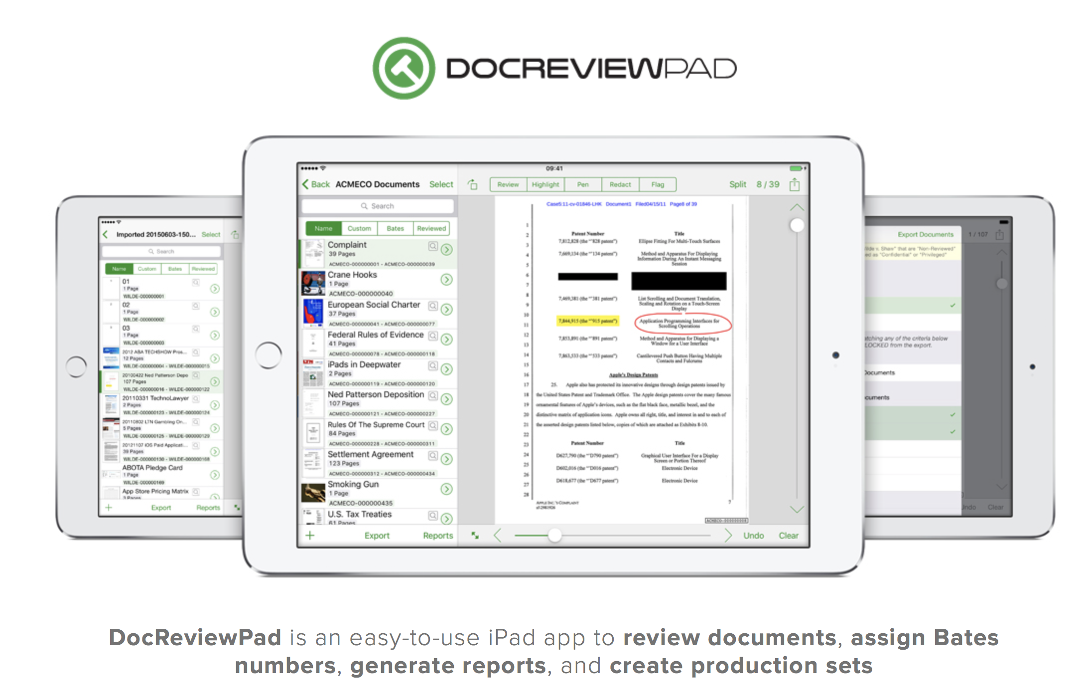 DocReviewPad - This is a companion product to TrialPad for iPad, written by LitSoftware.