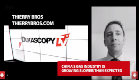 "Watch   Thierry Bros on Dukascopy TV: ""Chinese Gas Industry Underswhelms"", 19 September 2016"