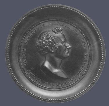 1. Louis-François Jeannest,  Portrait of Dominique Vivant Denon , 1812. Cast bronze. Diam. 151 mm. Courtesy of The Metropolitan Museum of Art, New York.