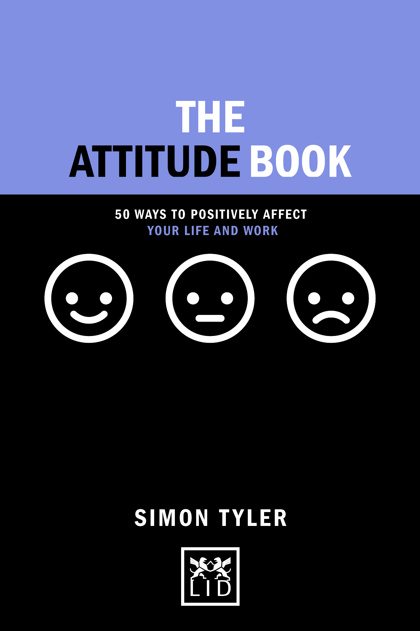 Shortlisted for the 2019 Business Book Awards - Best Short Book.You can listen to one of Simon's interviews here or contact us to book Simon for an Attitude Boost for you and your team. - Also available now:Flipping Your Attitude - Simon Tyler will work with you and your team to understand how, by flipping your attitude, you could develop cultural change and drive performance.Contact us to find out more!