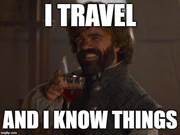 funny-travel-meme-tyrion.jpg