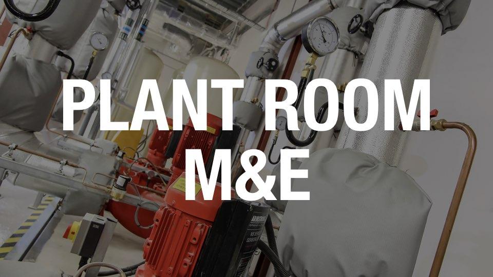 Plant Room M&E