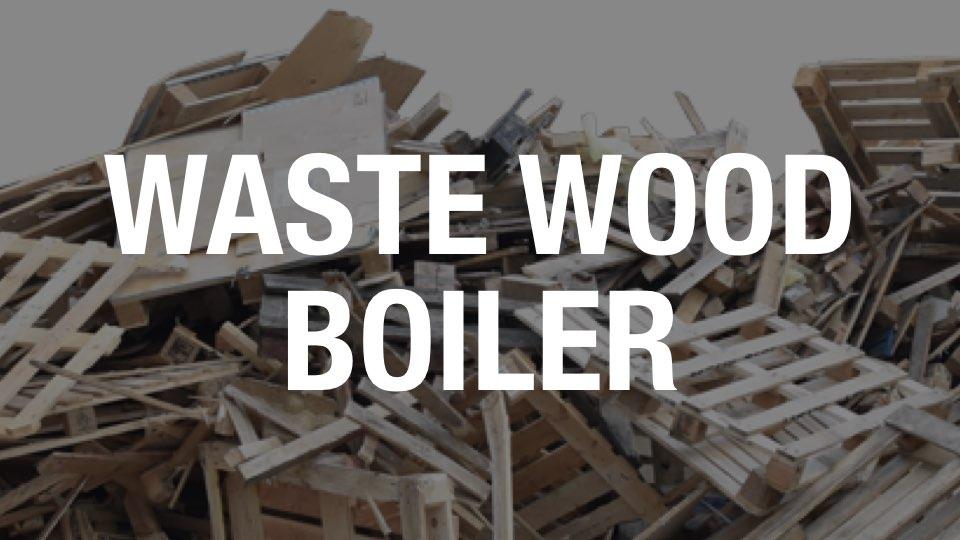 Waste Wood Boilers