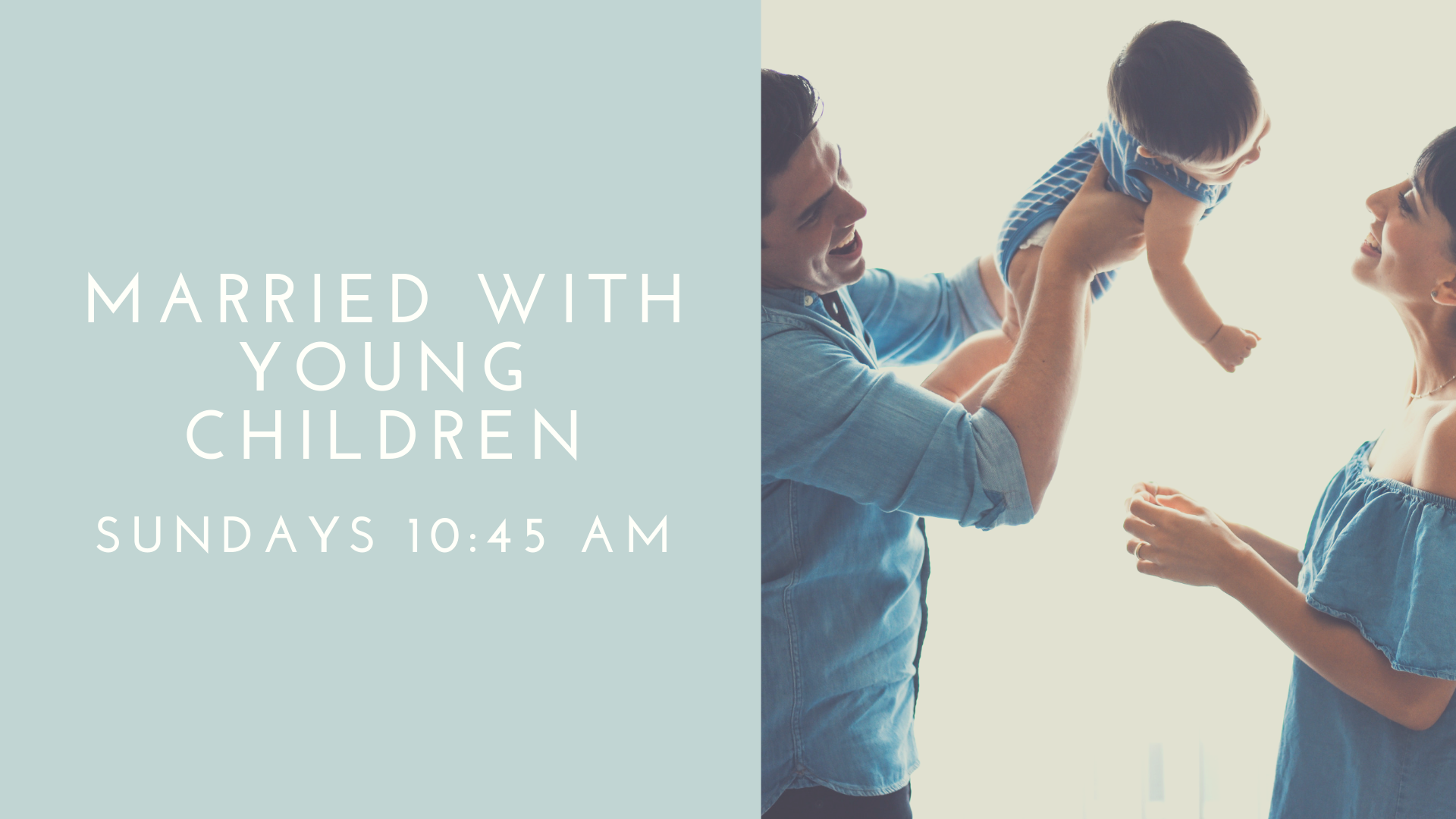 If you are a Married couple age 33-40 with young children, we invite you to fellowship and grow in God's Word with us Sunday morning at 10:45 am. Led by two couples the Andersons the Hoveys,