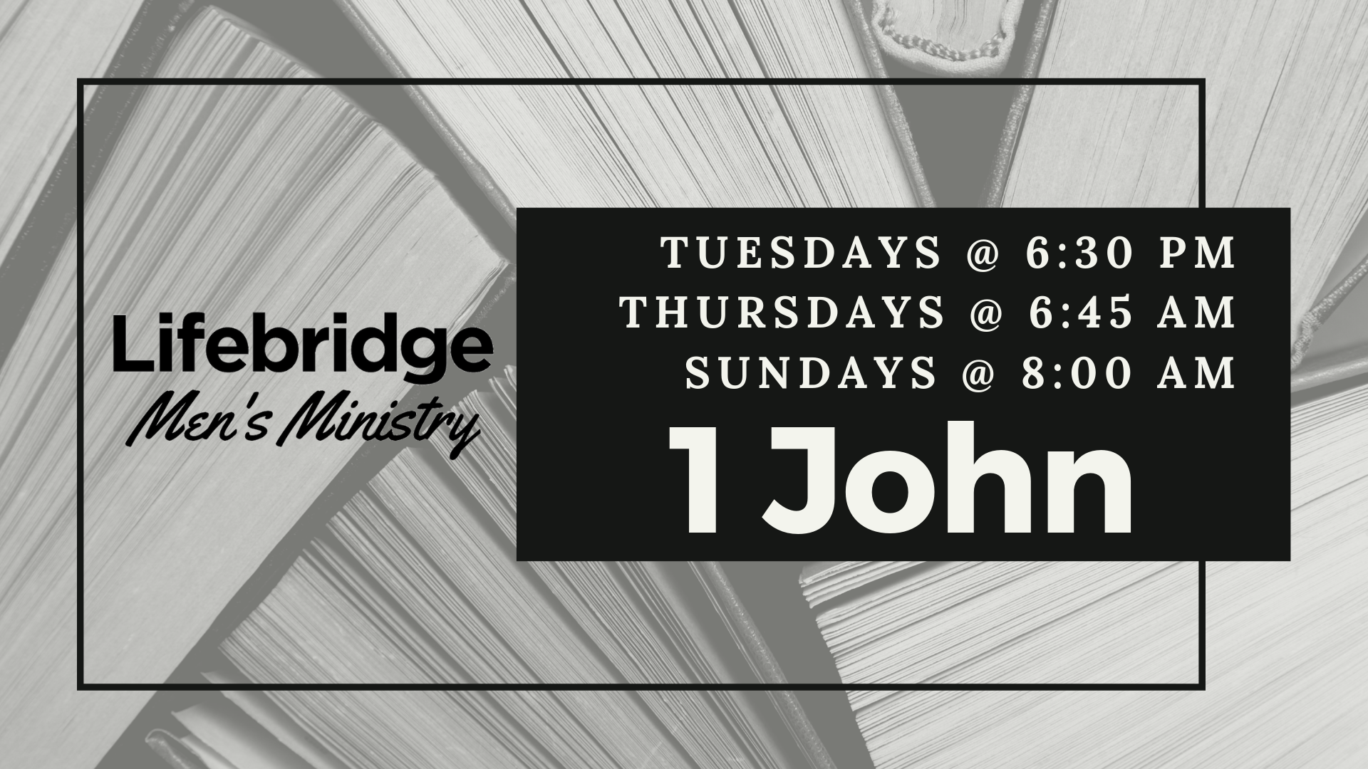Join the Lifebridge Men's Ministry as we study 1 John. This time of study and fellowship will now be three times a week, Tuesday nights, Thursday mornings, or Sunday mornings.