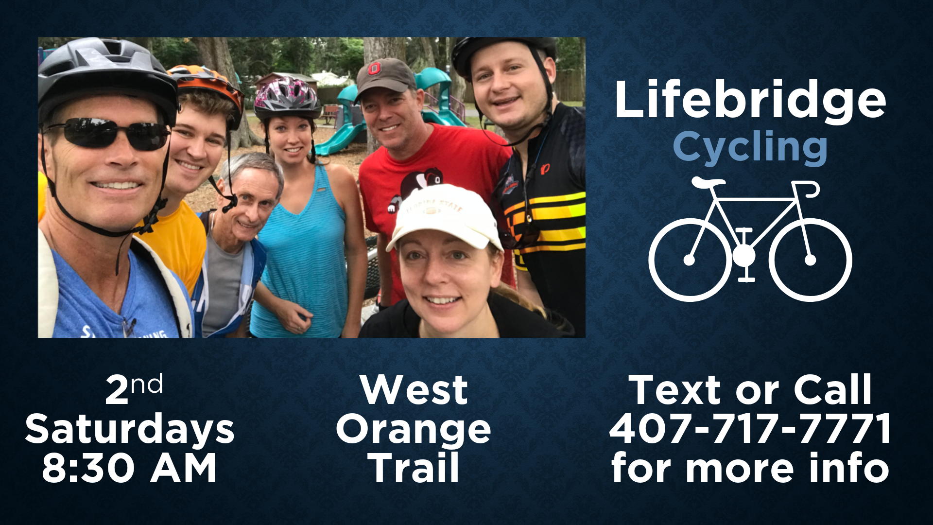 Lifebridge Cycling is your opportunity to dust off the old bike saddle and come out for a morning of cycling and fellowship. We will be riding down the West orange Trail at 8:30a on the 2nd Saturday of each month.