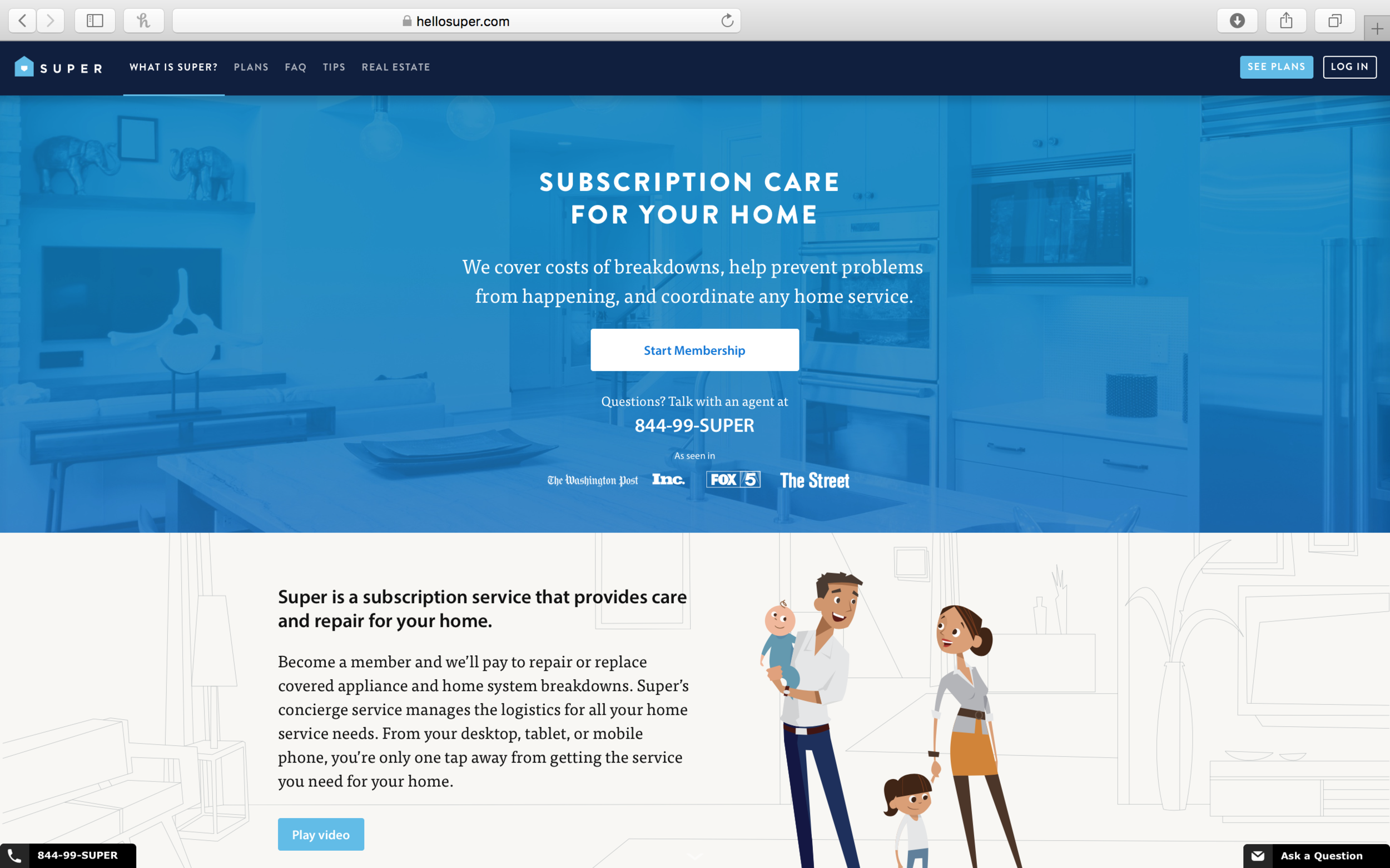 super - Super is disrupting the home warranty market. By providing a subscription service technology platform, they are taking the worry out of home ownership. Super's concierge service manages the logistics for all home service needs.