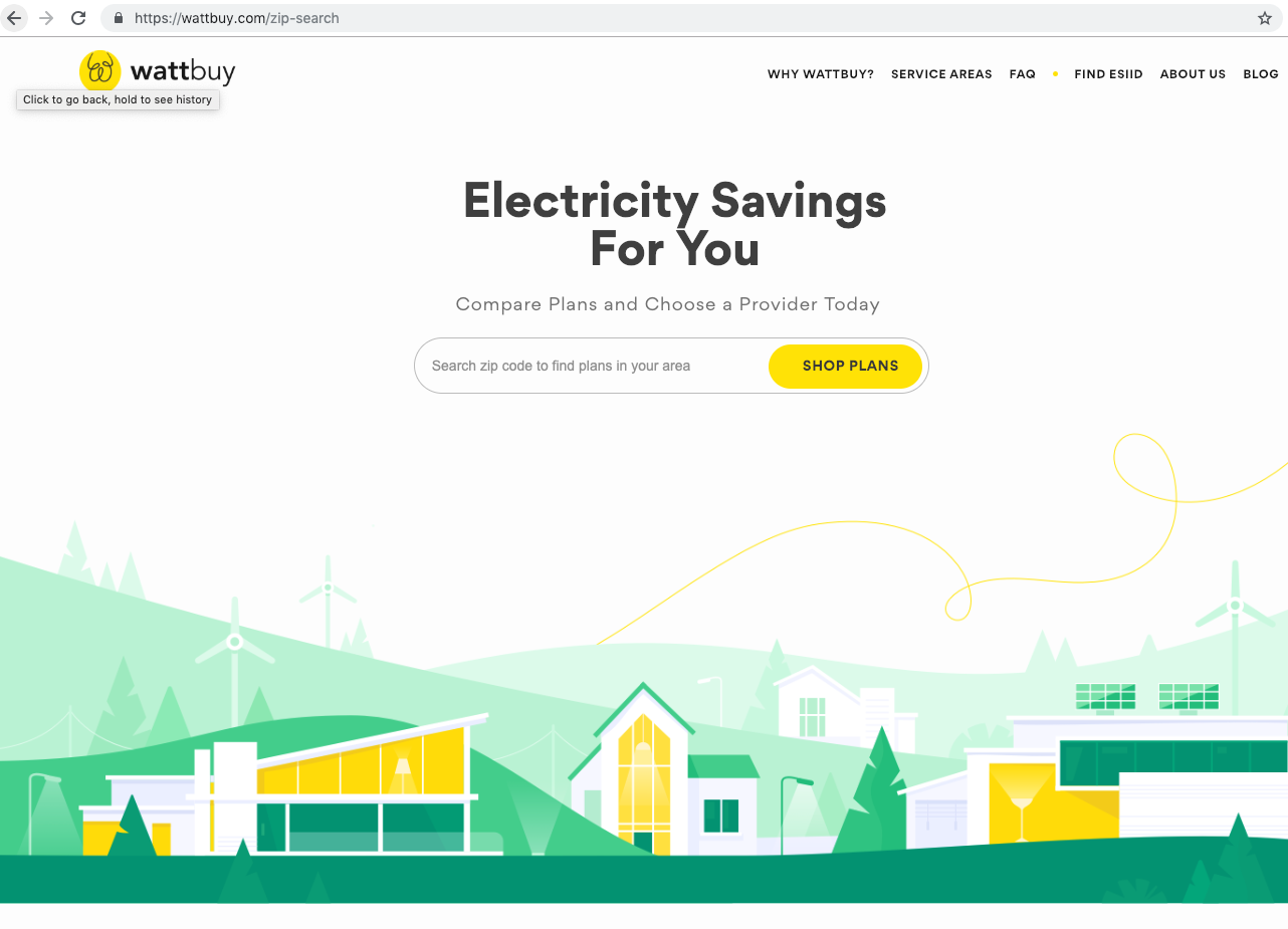 wattbuy - WattBuyis an electricity marketplace for residents to compare andchoosetheir electricity provider.Consumers have free access, which can be co-branded,to user-friendly advice that saves time, money, and the planet.