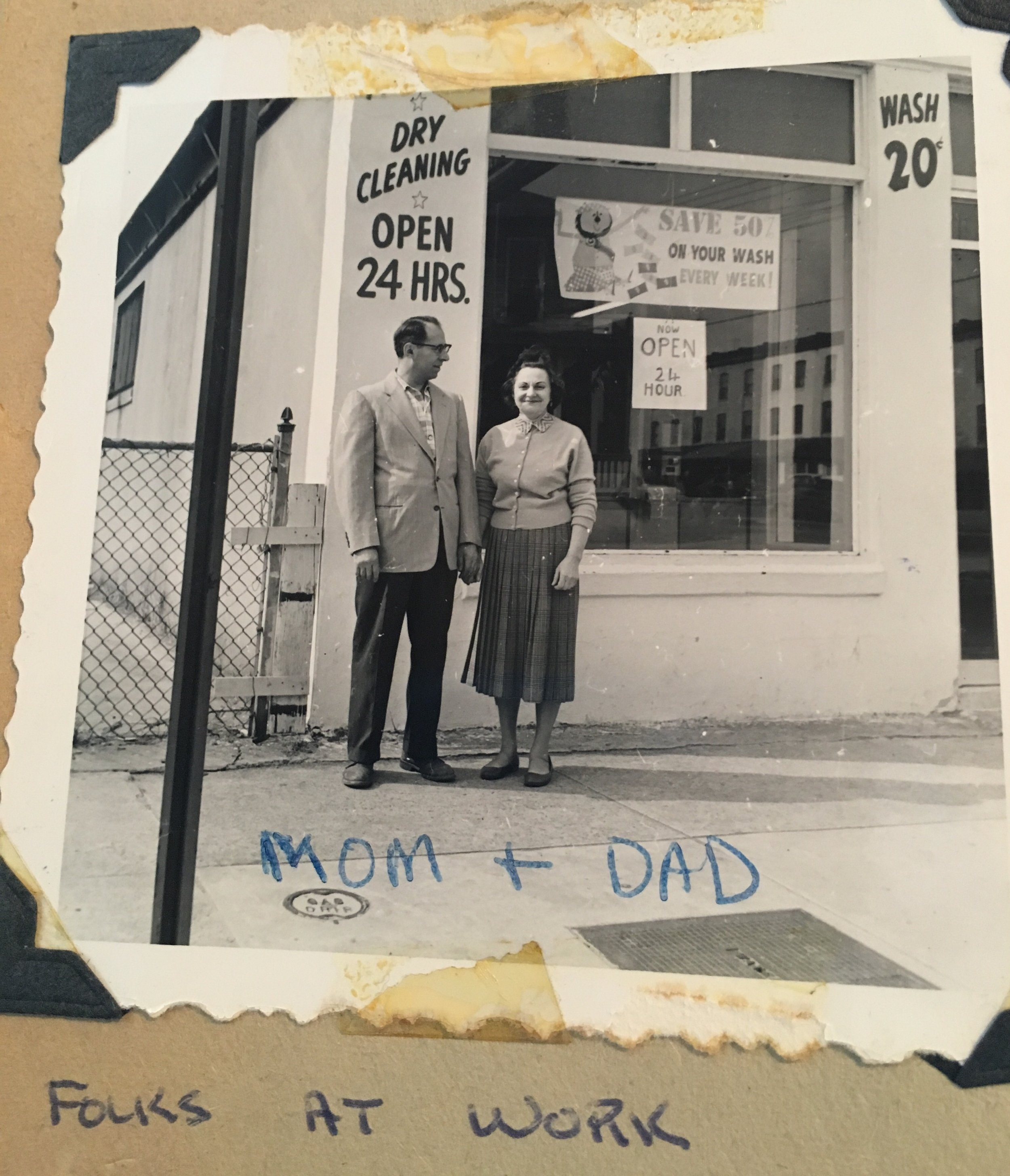 Grandpop and Grandmom Infront of their Laudromat/Dry Cleaner. The definition of a self made man, Grandpop even built his own building.
