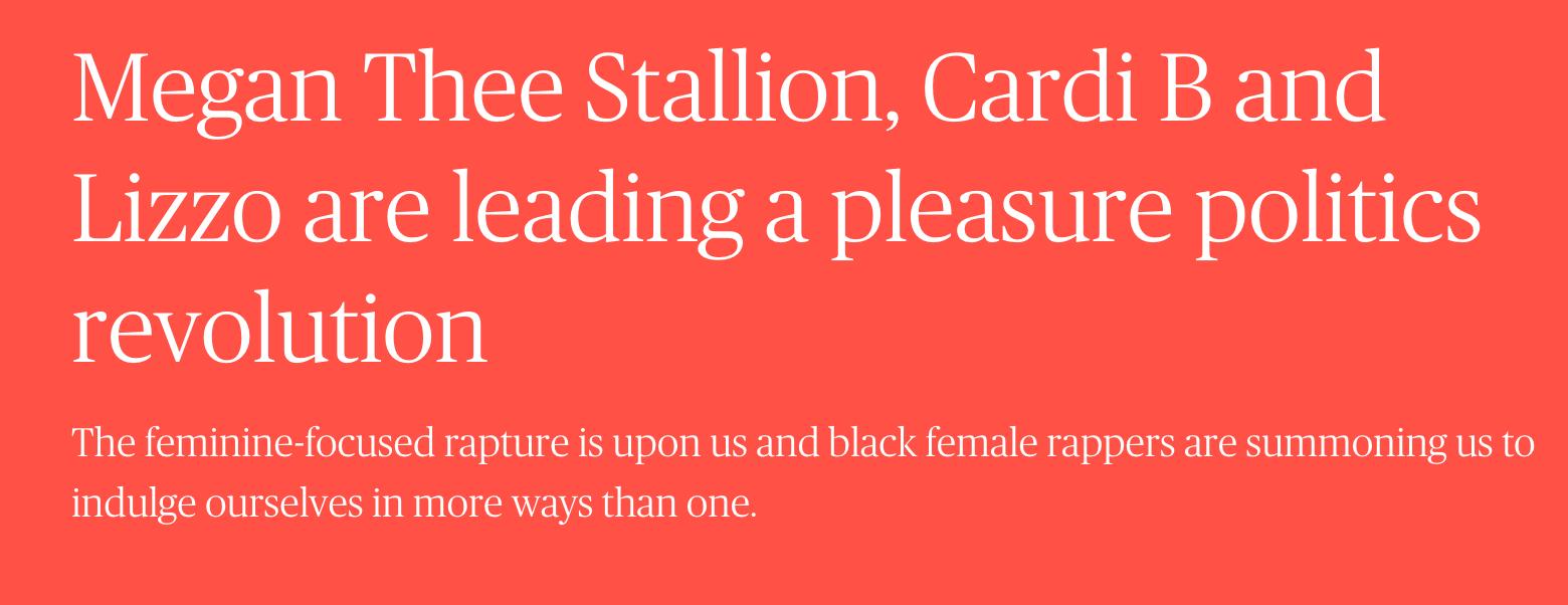 Megan Thee Stallion, Cardi B and Lizzo are leading a pleasure politics revolution