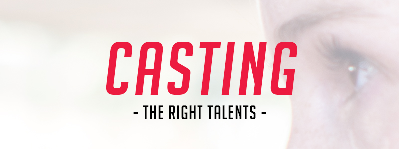 Casting the Right Talents