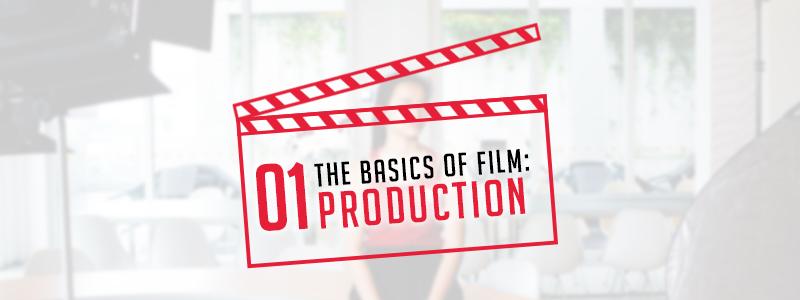 The Basics of Film Production 01
