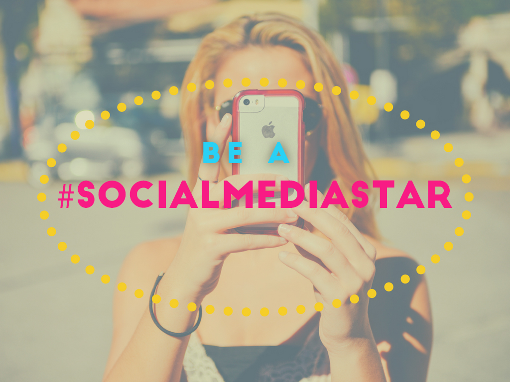 Be The Talk Of Town By Becoming A #socialmediastar