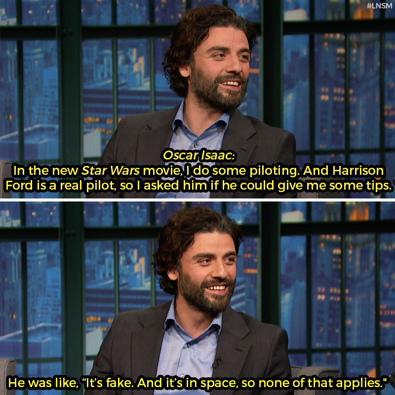latenightseth :     The most  Harrison Ford-y answer ever.