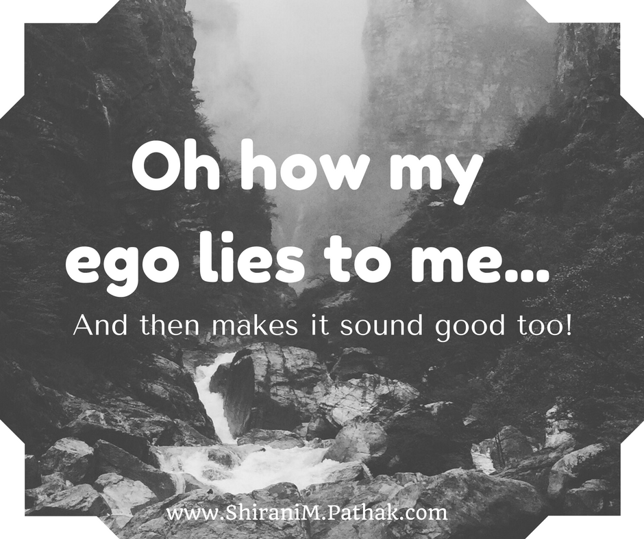 Oh how my ego lies to me....png
