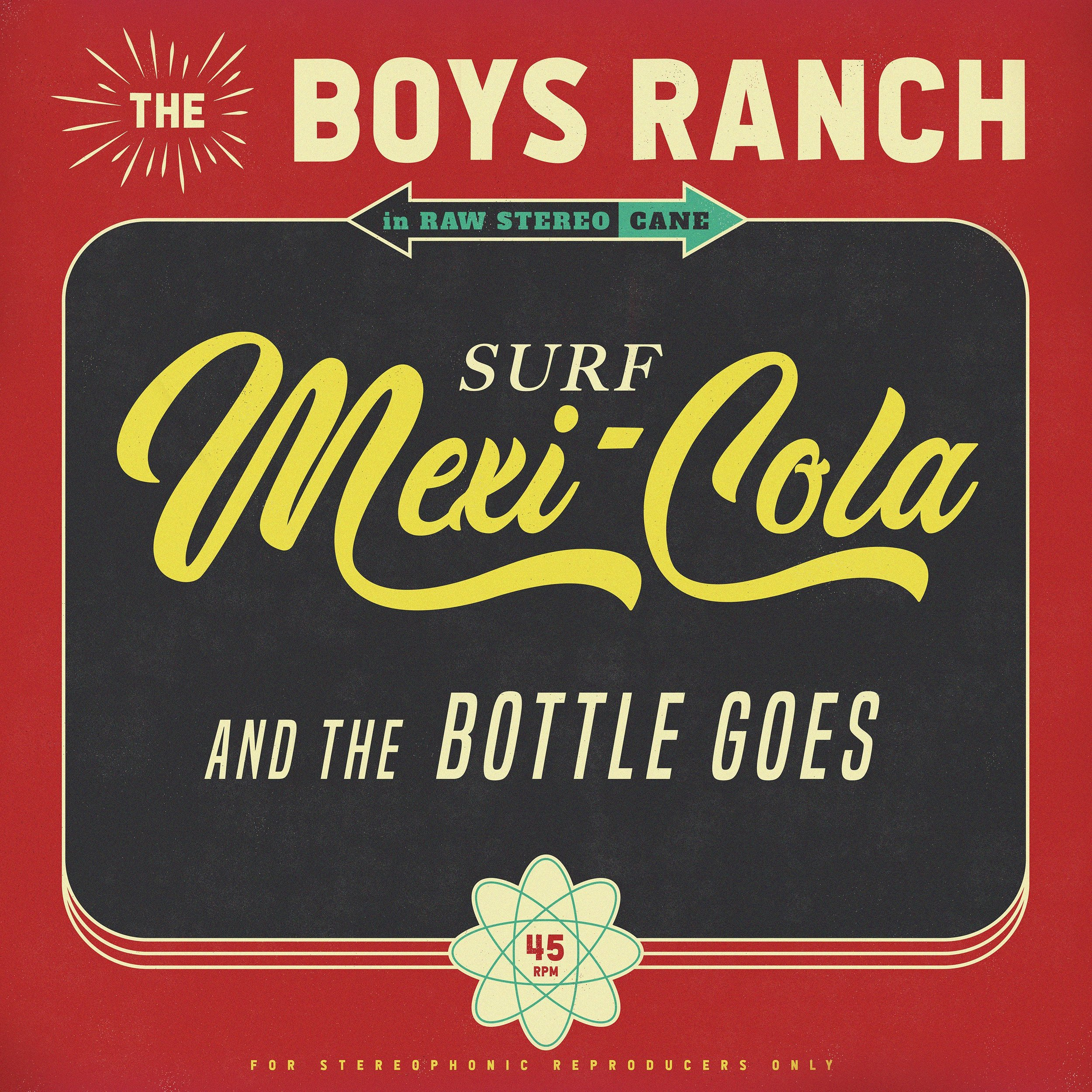 The Boys Ranch - %22MEXICOLA (And the Bottle Goes)%22 Art.jpg