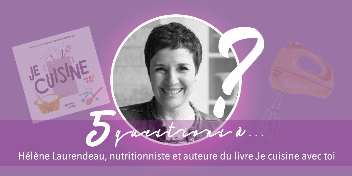 Je vous invite à lire mon entrevue avec les auteures du livre Je cuisine avec toi! - Découvrez ce que Hélène Laurendeau et Catherine Desforges pensent de leur nouveau livre!
