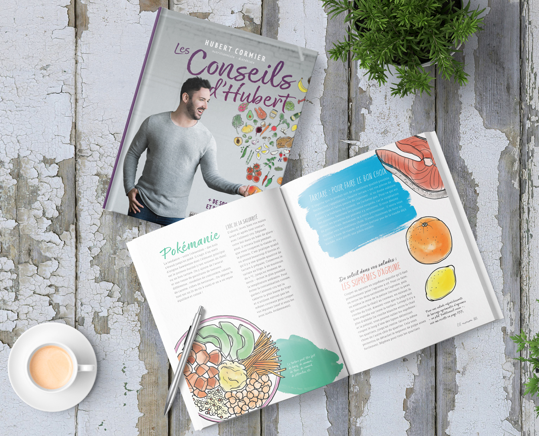 Mon livre Les conseils d'Hubert regroupe plus de 500 conseils sur la nutrition et de délicieuses recettes! -