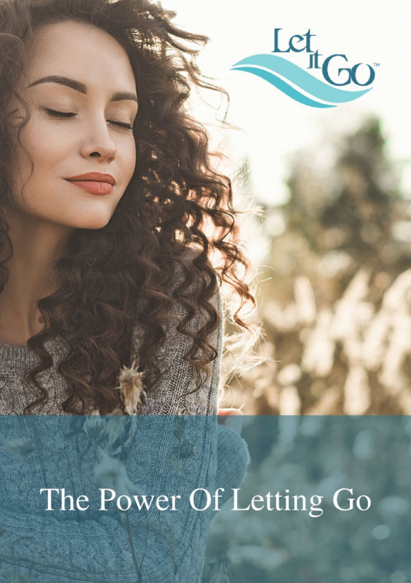 The Power Of Letting Go - By learning how to Let It Go you will easily break old patterns that are getting in the way of your DREAMs.