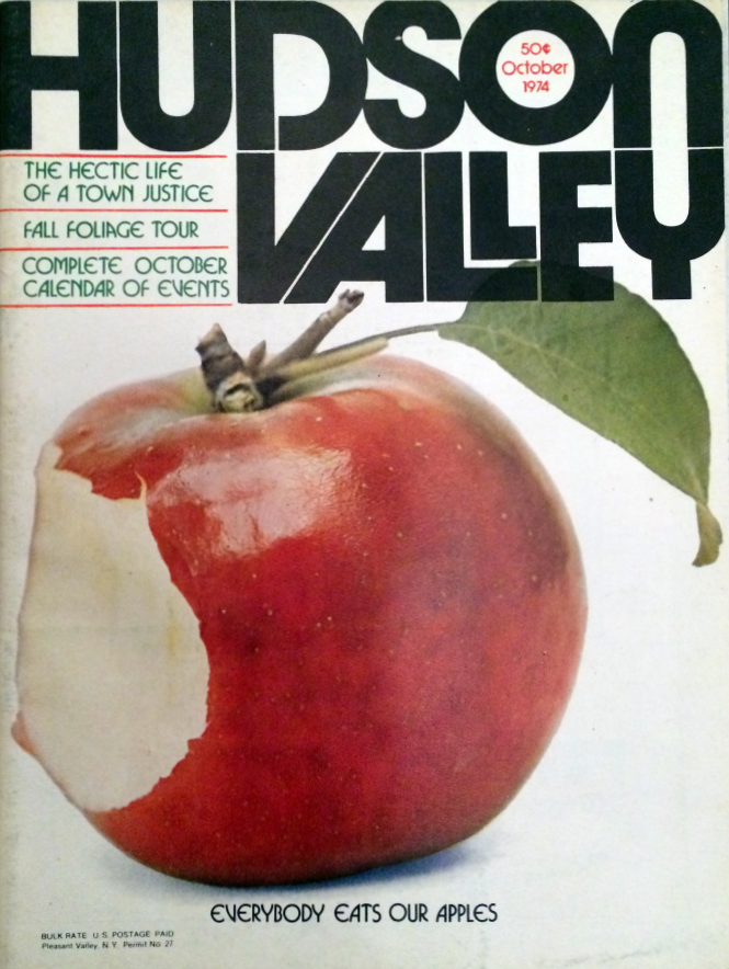 "Hudson Valley magazine, 1974 ""Everybody Eats Our Apples"""