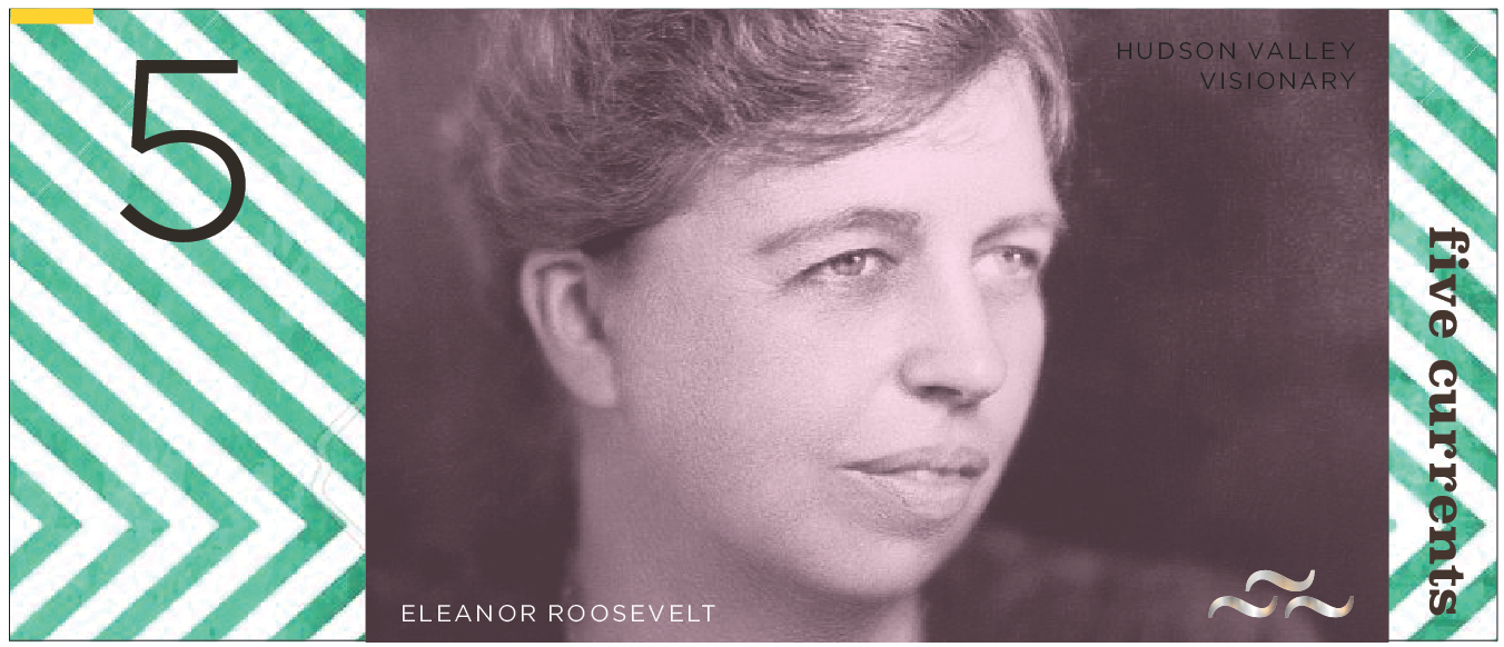 Carla Rozman Graphic Design Hudson Valley Current Local Currency Money Bill Design New York Funding Eleanor Roosevelt.png