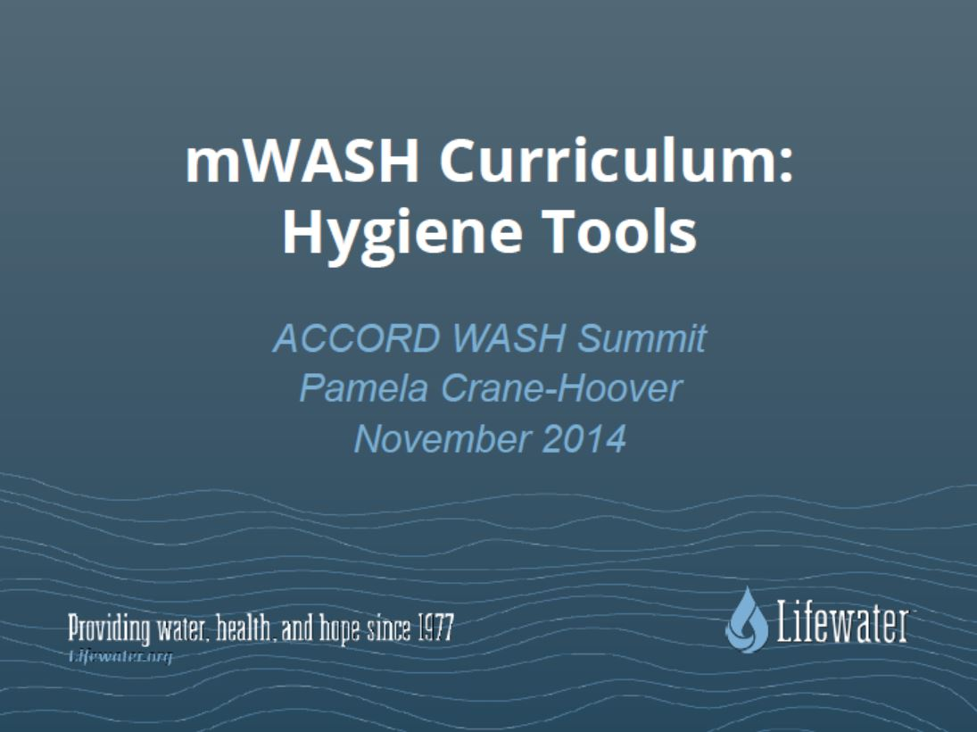 2014 Summit Deep Dive_Lifewater mWASH Curriculum_CraneHoover