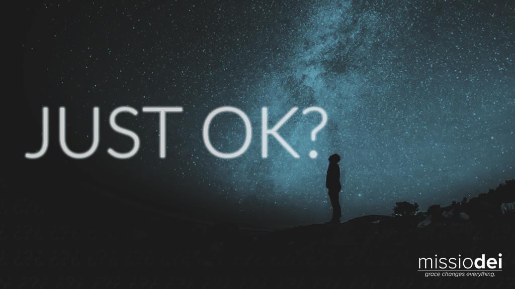 2019-Missio-Dei-Just-Ok.jpg