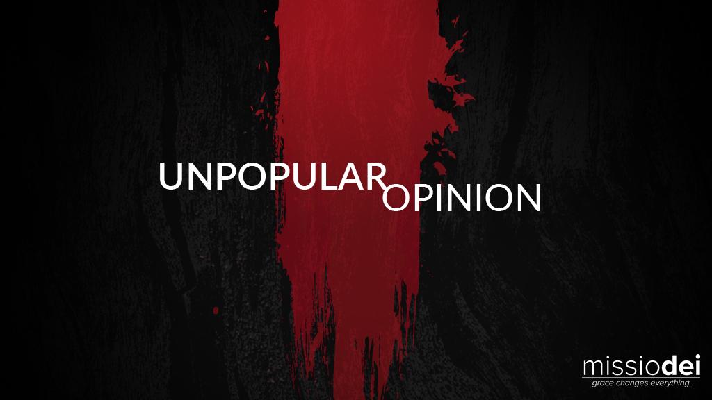 2019-Missio-Dei-Unpopular-Opinion.jpg