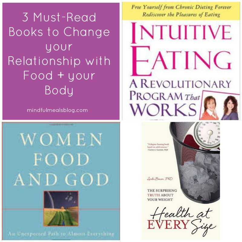 3 Must-Read Books to Change your Relationship with Food and Weight