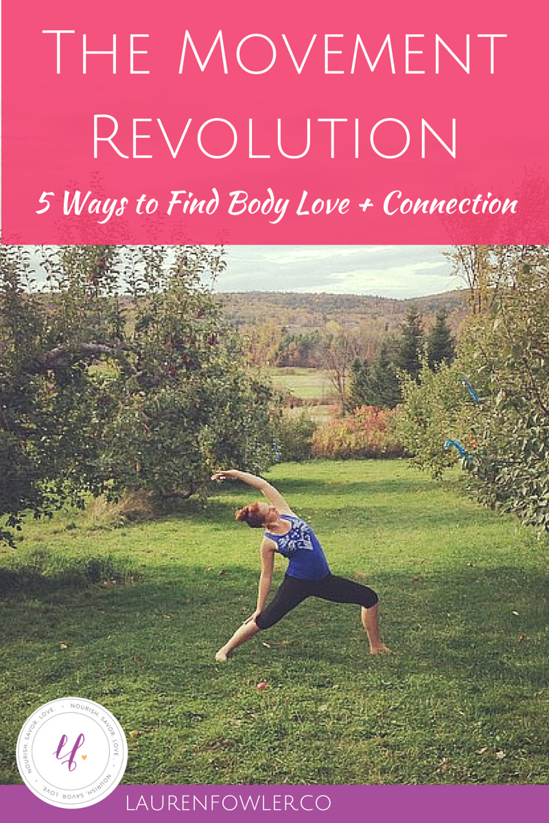 The Movement Revolution: 5 Ways to Find Body Love + Connection